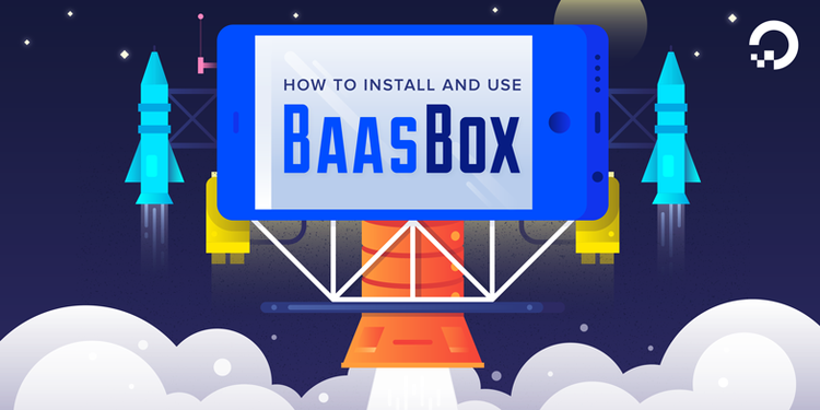 How To Install and Use BaasBox on Ubuntu 14.04