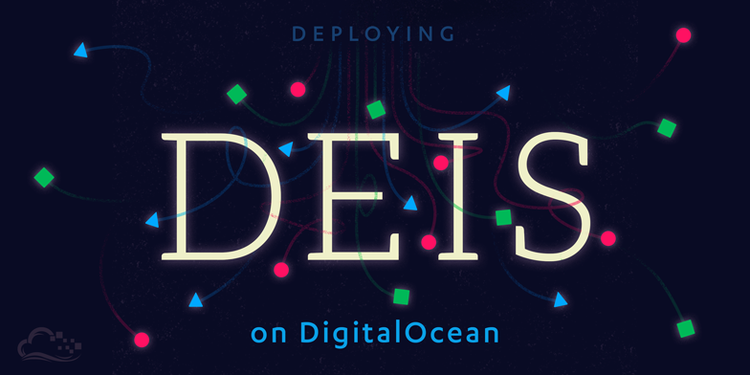 Deploying Deis with Rigger on DigitalOcean