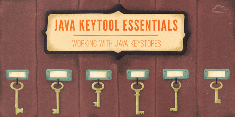 Java Keytool Essentials: Working with Java Keystores | DigitalOcean