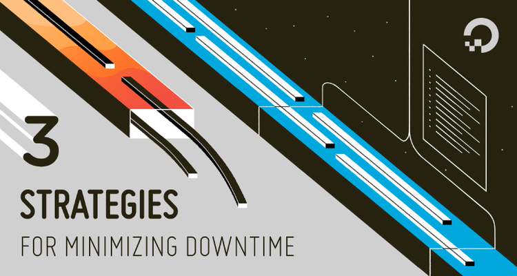 3 Strategies for Minimizing Downtime