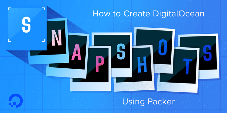 How to create digitalocean snapshots using packer on for Packer hashicorp