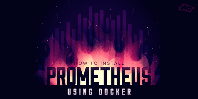 How To Install Prometheus using Docker on CentOS 7