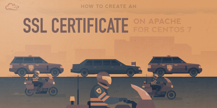 How To Create an SSL Certificate on Apache for CentOS 7