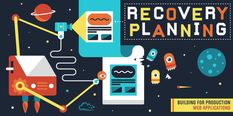 Building for Production: Web Applications — Recovery Planning