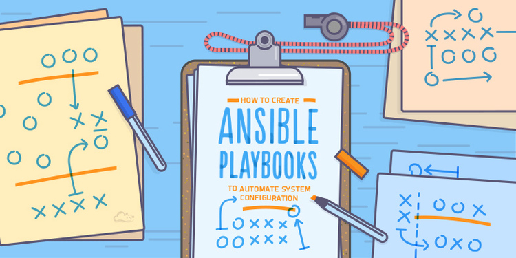 How To Create Ansible Playbooks to Automate System