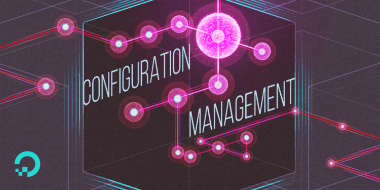 An Introduction to Configuration Management | DigitalOcean
