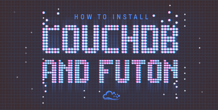 How To Install CouchDB and Futon on Ubuntu 14.04