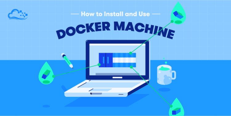 How To Provision and Manage Remote Docker Hosts with Docker