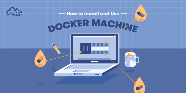 How To Provision and Manage Remote Docker Hosts with Docker Machine on Ubuntu 16.04