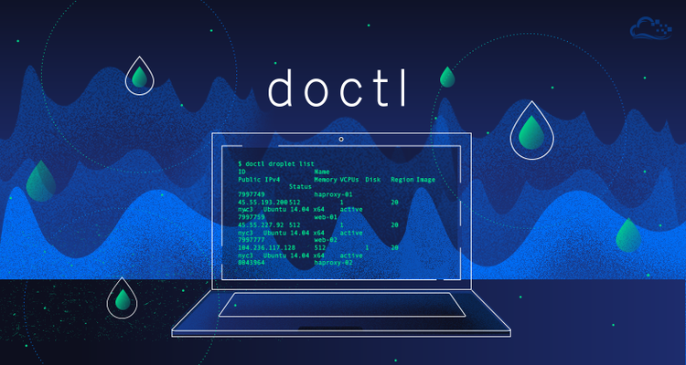 How To Use Doctl, the Official DigitalOcean Command-Line