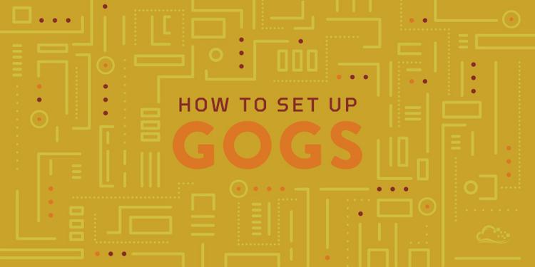 How To Set Up Gogs on Ubuntu 14.04