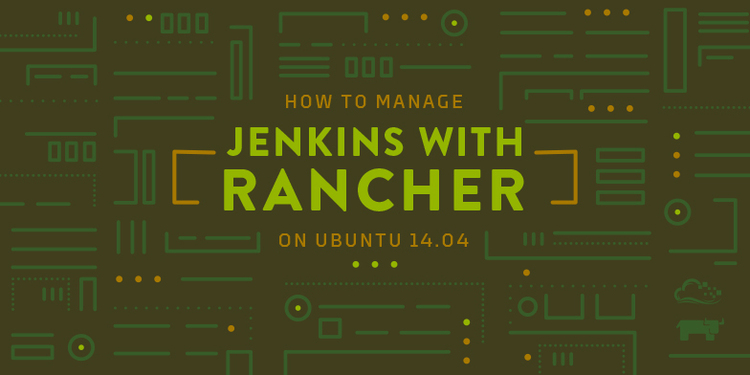 How To Manage Jenkins with Rancher on Ubuntu 14.04