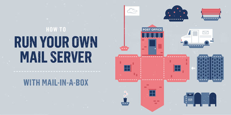 How To Run Your Own Mail Server with Mail-in-a-Box on Ubuntu 14 04