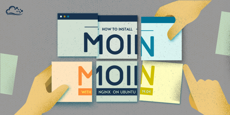 How To Install MoinMoin with Nginx on Ubuntu 14.04