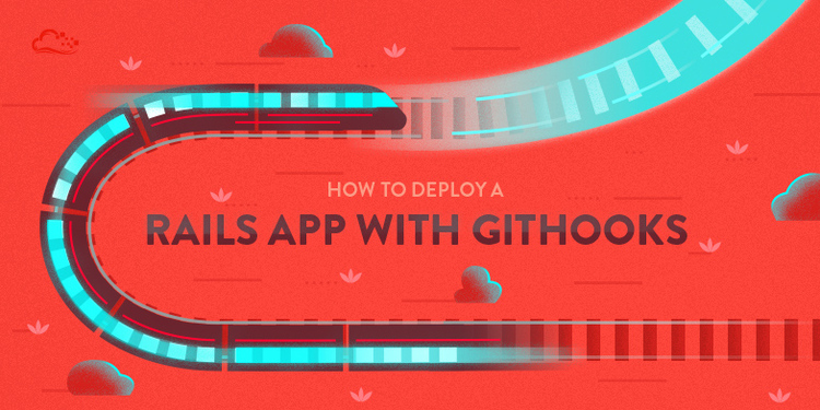 How To Deploy a Rails App with Git Hooks on Ubuntu 14.04