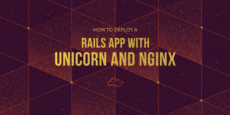 How To Deploy a Rails App with Unicorn and Nginx on Ubuntu 14.04