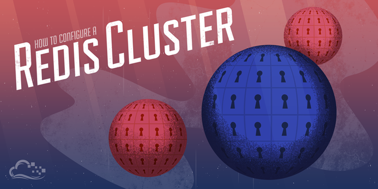 How To Configure a Redis Cluster on Ubuntu 14.04