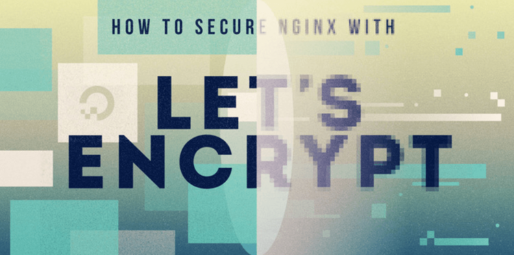 How To Secure Nginx with Let's Encrypt on Debian 9