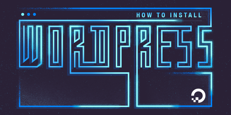 How To Install WordPress with LAMP on Debian 9 | DigitalOcean