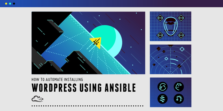 How To Automate Installing WordPress on Ubuntu 14.04 Using Ansible