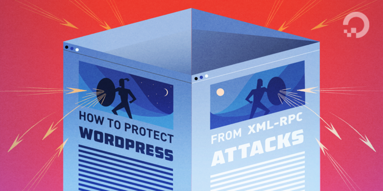 How To Protect WordPress from XML-RPC Attacks on Ubuntu 14.04