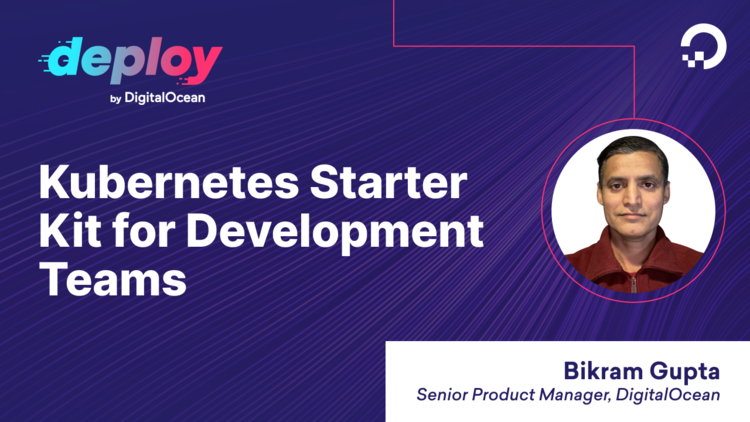 Kubernetes Starter Kit for Development Teams: Becoming Productive From Day 1
