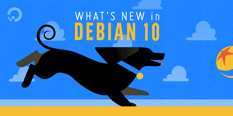 What's New in Debian 10 Buster