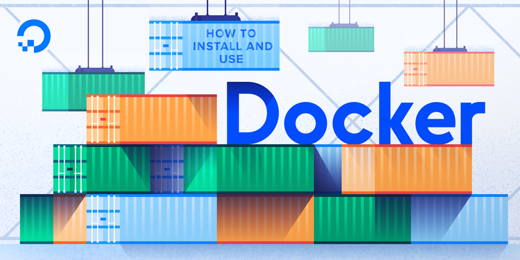 How To Install and Use Docker on Ubuntu 20.04