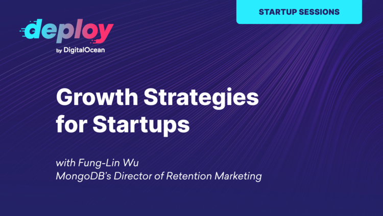 Marketing and Growth Strategies for Startups