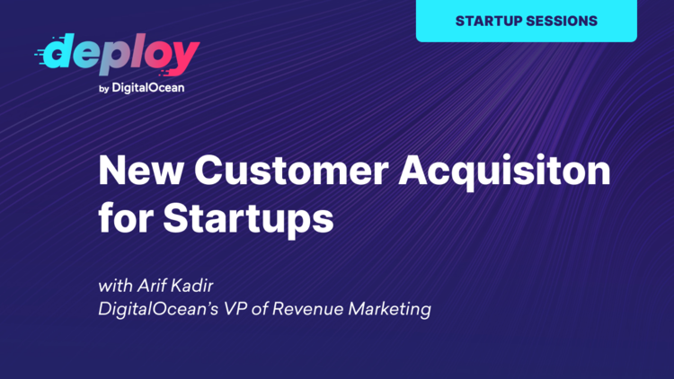 New Customer Acquisition for Startups