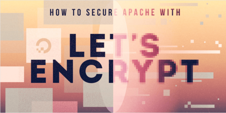 How To Secure Apache with Let's Encrypt on Ubuntu 20.04