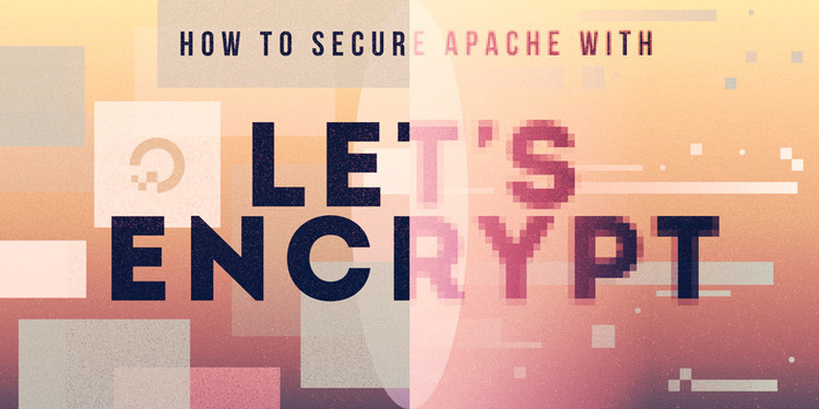 How To Secure Apache with Let's Encrypt on Ubuntu 16.04