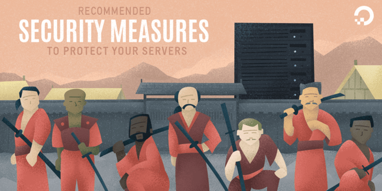 Recommended Security Measures to Protect Your Servers