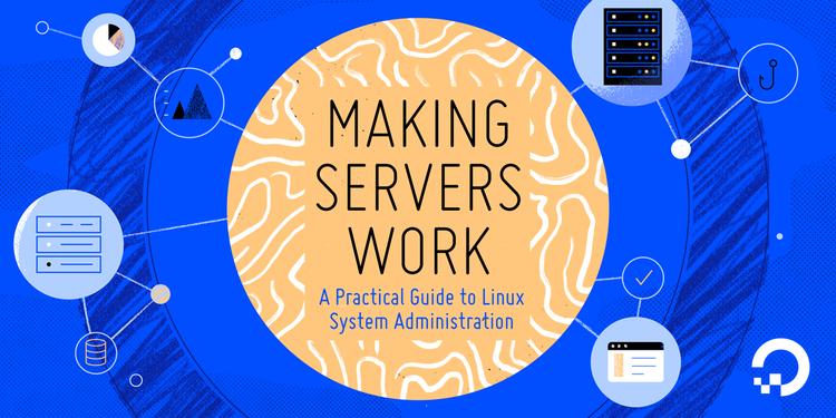 Sysadmin eBook: Making Servers Work