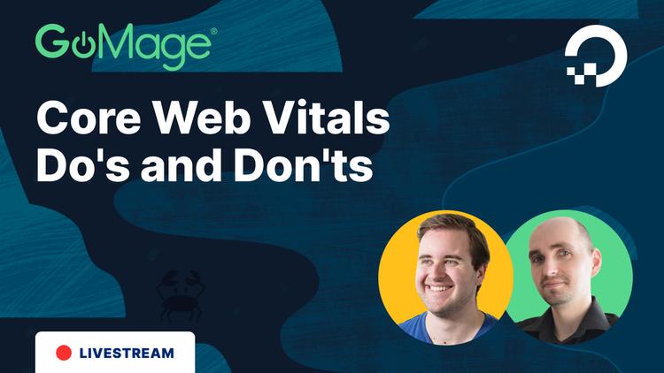 Core Web Vitals Do's and Don'ts