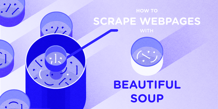 How To Scrape Web Pages with Beautiful Soup and Python 3