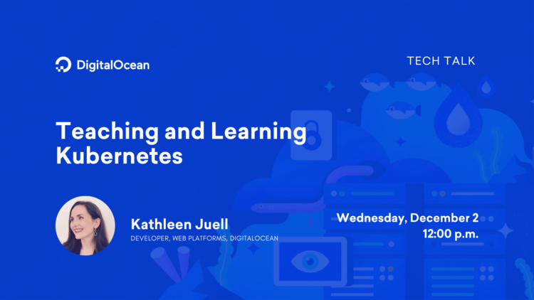 Teaching and Learning Kubernetes