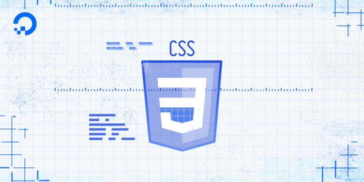 How To Build A Website With CSS: A DigitalOcean Workshop Kit