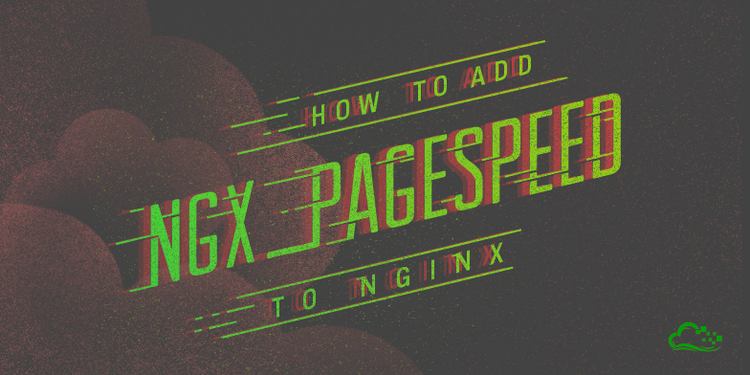 How To Add ngx_pagespeed to Nginx on CentOS 7