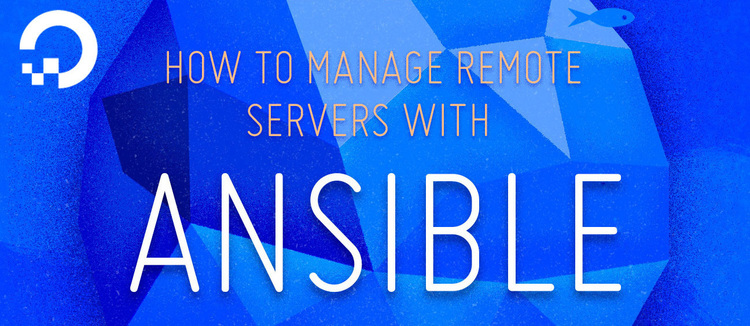 How To Manage Remote Servers with Ansible eBook