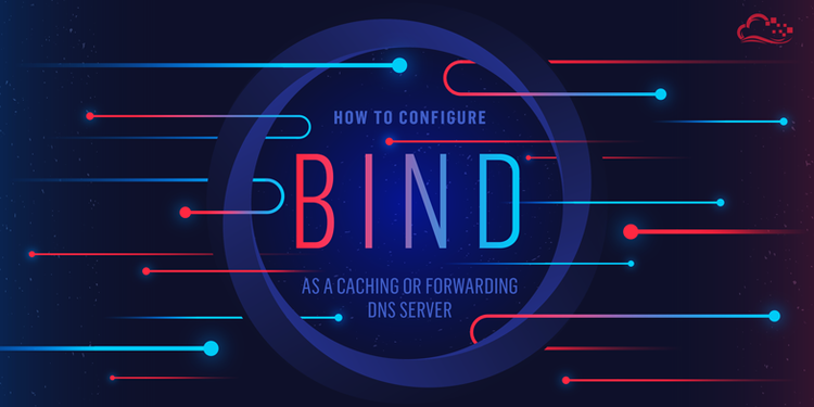 How To Configure Bind as a Caching or Forwarding DNS Server on Ubuntu 14.04