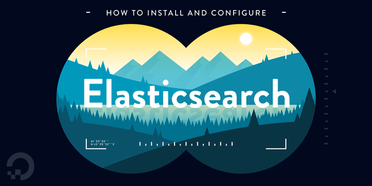How To Install and Configure Elasticsearch on Ubuntu 18.04