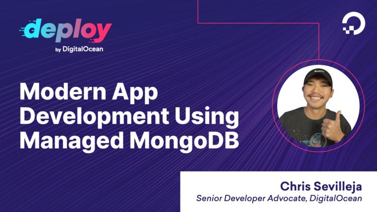 Accelerating Modern App Development Using Managed MongoDB and DigitalOcean
