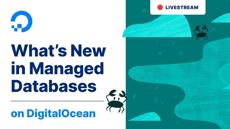 What's New In DigitalOcean Managed Databases
