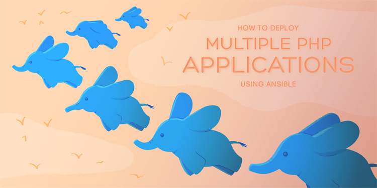 How To Deploy Multiple PHP Applications using Ansible on Ubuntu 14.04