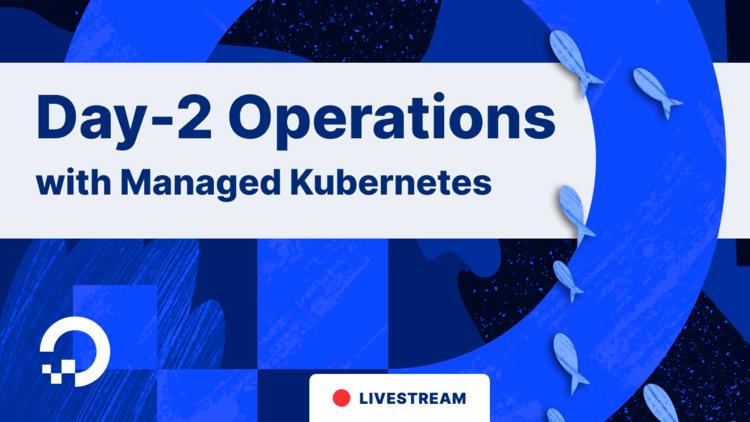 Kubernetes Starter Kit for Simplifying Day-2 Operations