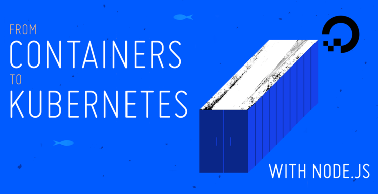 From Containers to Kubernetes with Node.js eBook