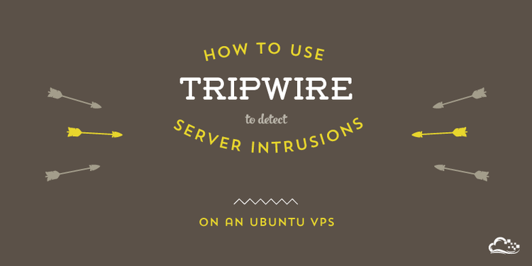 How To Use Tripwire to Detect Server Intrusions on an Ubuntu VPS