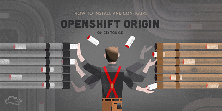How To Install and Configure OpenShift Origin on CentOS 6.5